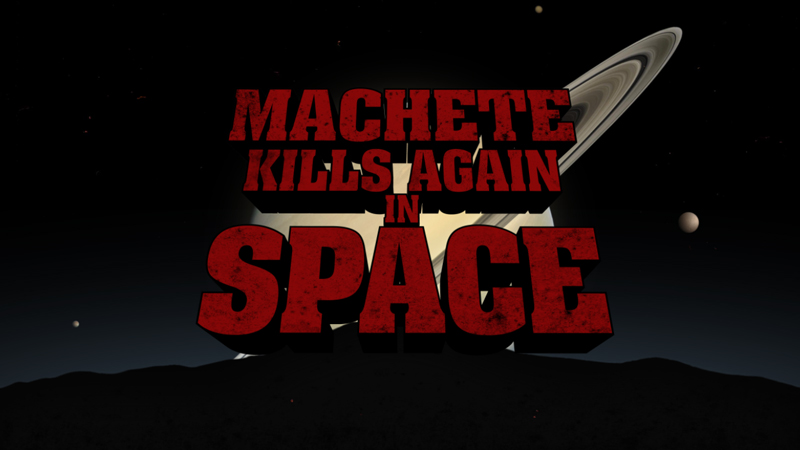 Machete Kills Again …In Space | moviescramble